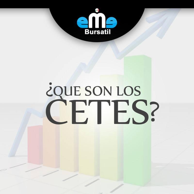 ¿Que son los Cetes?