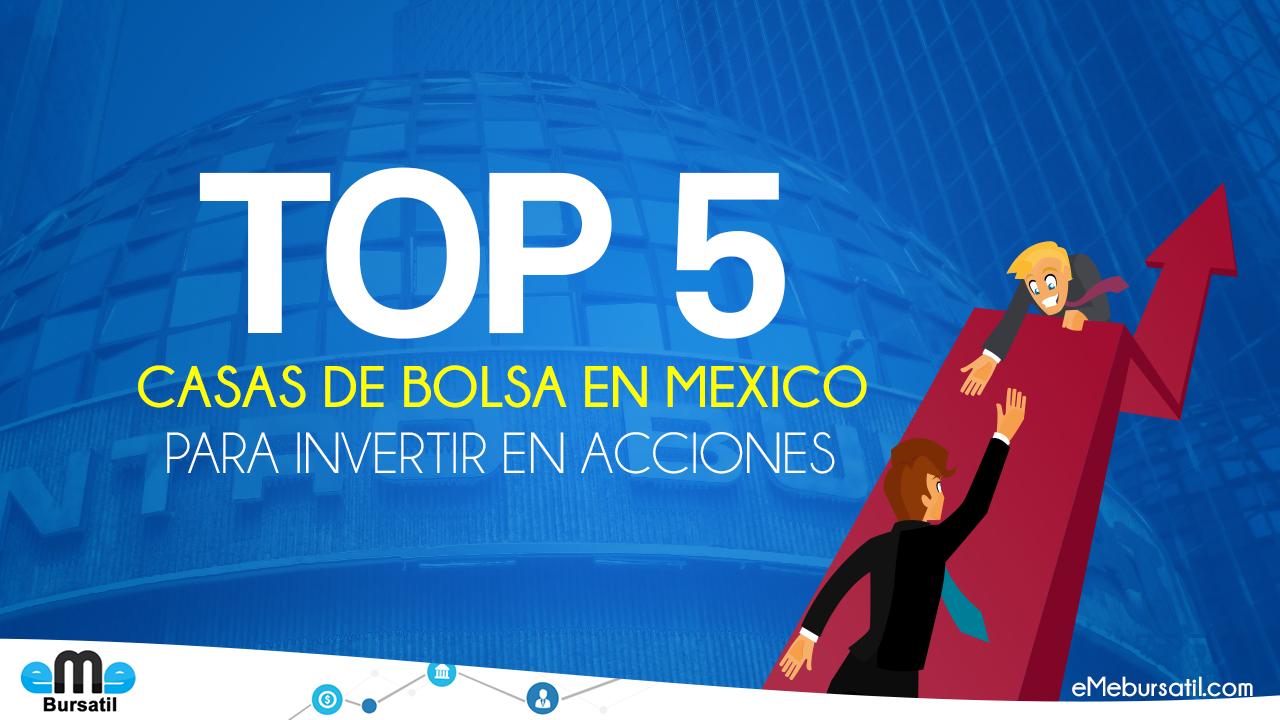 Las Cinco Mejores Casas de Bolsa para Comprar Acciones en México